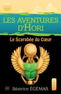 Les aventures d'Hori : Le scarabée du cœur - Tome 1 de Béatrice Égémar - fiche descriptive