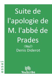 Suite de l'apologie de M. l'abbé de Prades de Denis  Diderot - fiche descriptive
