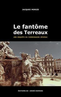 Le fantôme des Terreaux - Jacques Morize