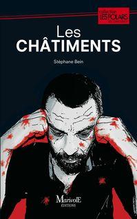 Les Châtiments de Stéphane Bein - fiche descriptive