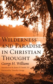 Wilderness and Paradise in Christian Thought