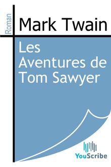 Les Aventures de Tom Sawyer de Mark Twain - fiche descriptive