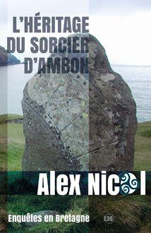 L'héritage du sorcier d'Ambon de Alex Nicol - fiche descriptive