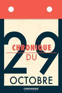 Chronique du 29 octobre - Éditions Chronique