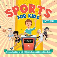 Sports for Kids | Trivia and Quiz Book for Kids | Children
