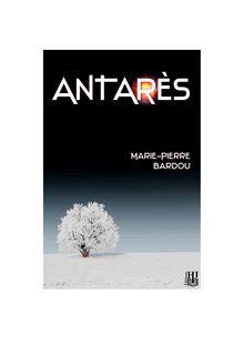 Antarès de Marie-Pierre BARDOU - fiche descriptive