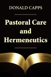 Pastoral Care and Hermeneutics