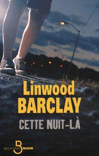 Cette nuit-là - Marieke SURTEL, Linwood BARCLAY