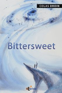 Bittersweet - Colas Droin