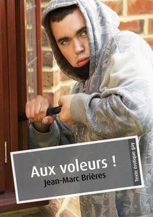 Lire : Aux voleurs ! (érotique gay)