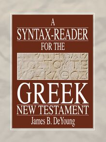 A Syntax-Reader for the Greek New Testament