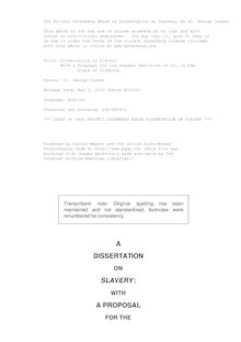 Dissertation on Slavery - With a Proposal for the Gradual Abolition of it, in the - State of Virginia