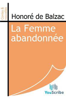 La Femme abandonnée de Honoré de Balzac - fiche descriptive