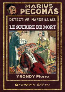 Le sourire de mort - Pierre Yrondy