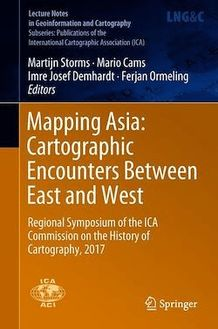 Mapping Asia: Cartographic Encounters Between East and West