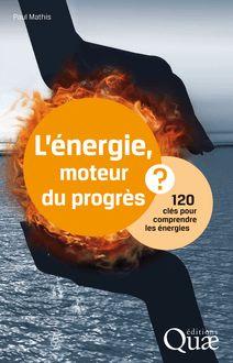 L'énergie, moteur du progrès ? de Paul Mathis - fiche descriptive