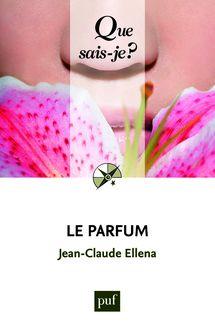 Le parfum de Jean-Claude Ellena - fiche descriptive