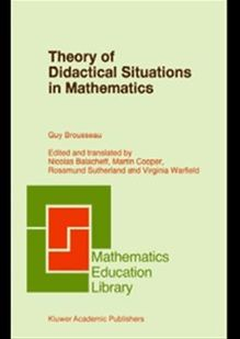 Theory of Didactical Situations in Mathematics: Didactique des mathématiques, 1970?1990