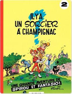 Spirou et Fantasio - Tome 2 - IL Y A UN SORCIER A CHAMPIGNAC - Franquin
