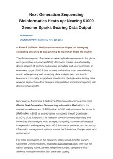 Next Generation Sequencing Bioinformatics Heats up: Nearing $1000 Genome Sparks Soaring Data Output