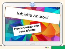 Tablette Android - prise en main