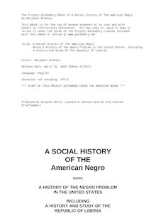 A Social History of the American Negro - Being a History of the Negro Problem in the United States. Including - A History and Study of the Republic of Liberia