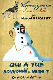 Qui a tué le bonhomme de neige ? - Marcel Priollet