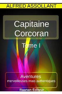 Les Aventures du capitaine Corcoran 1 - Alfred Assollant