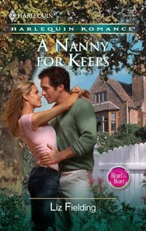 A Nanny For Keeps (Mills & Boon Silhouette)