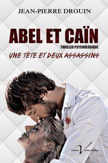 Abel et Caïn - Jean-Pierre Drouin