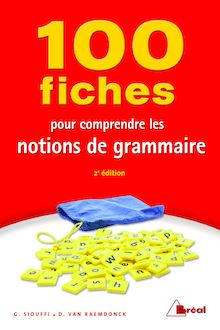 100 FICHES COMPRENDRE NOTIONS GRAMMAIRE