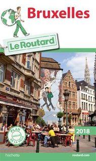 Guide du Routard Bruxelles 2018 - Collectif