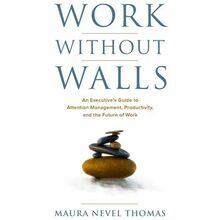 Work Without Walls: An Executive