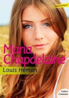 Maria Chapdelaine - Louis Hémon
