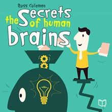 The Secrets Of Human Brain