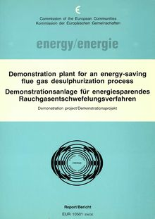 Demonstration plant for an energy-saving flue gas desulphurization process. Demonstration project, Final report