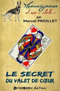Le secret du valet de cœur - Marcel Priollet