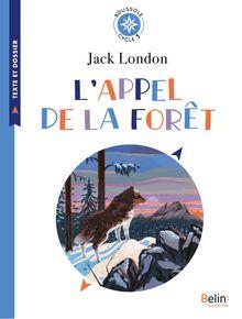 Lire L'appel de la forêt de Alexandra Huard, Jack London