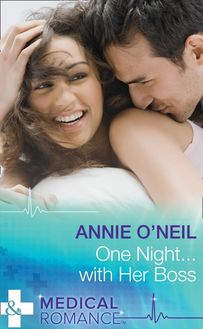 One Night...With Her Boss (Mills & Boon Medical)