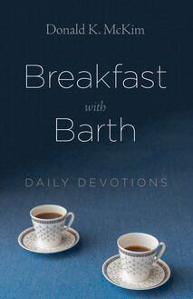 Breakfast with Barth