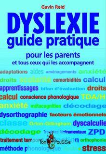 Dyslexie : guide pratique de Gavin Reid - fiche descriptive