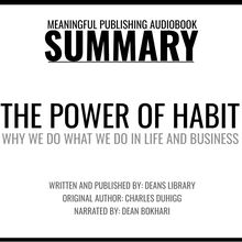Summary: The Power of Habit by Charles Duhigg