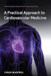 A Practical Approach to Cardiovascular Medicine