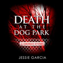 Death at the Dog Park