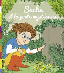 Sacha et la porte mystérieuse