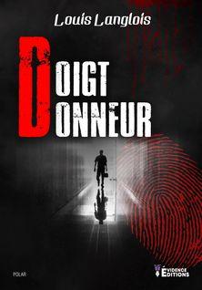 Doigt donneur - Louis Langlois
