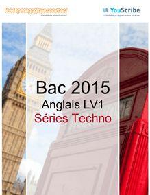Corrigé Bac 2015 - Anglais LV1 - Techno