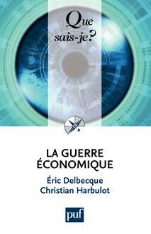 La guerre économique de Éric Delbecque, Christian Harbulot - fiche descriptive