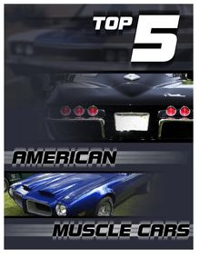 Top 5 American Muscle Cars