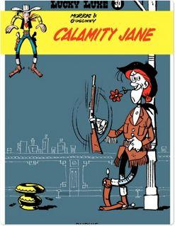 Lucky Luke - Tome 30 - CALAMITY JANE - Goscinny